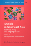 English in Southeast Asia: Features, Policy and Language in Use