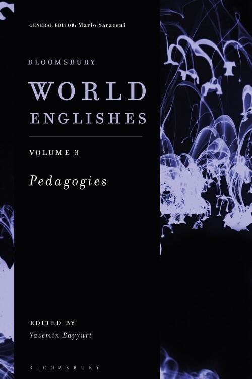 World Englishes: Volume 3 - Pedagogies